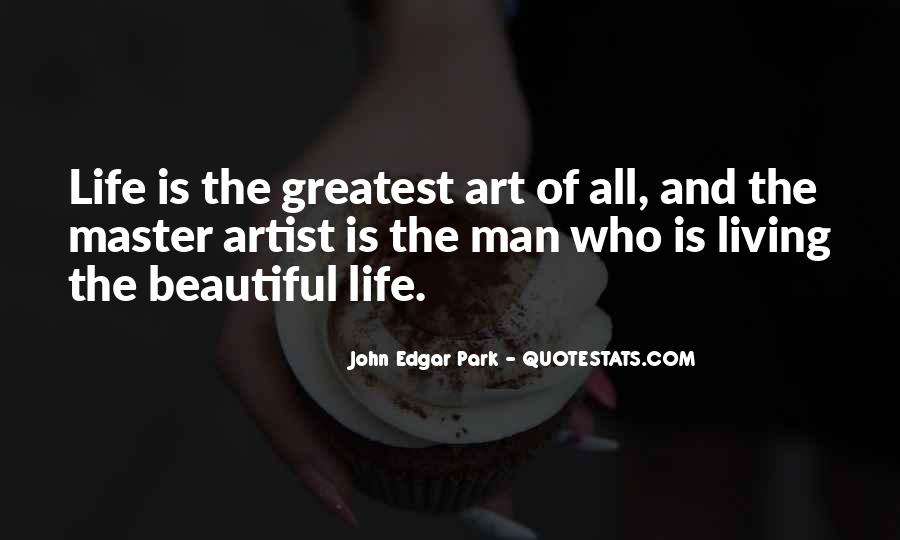 Quotes About Living Art #165964
