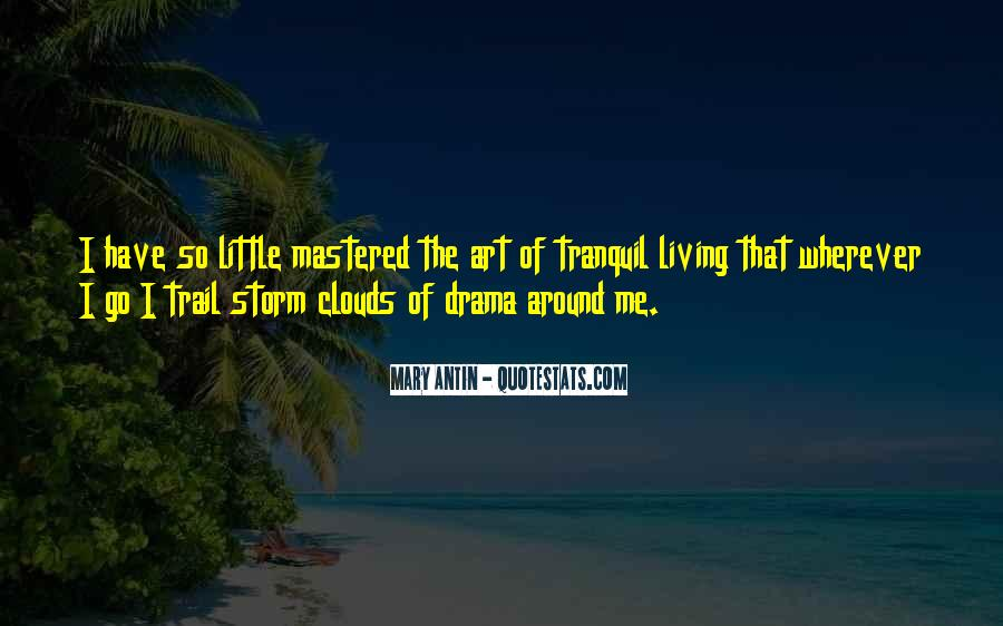 Quotes About Living Art #168939