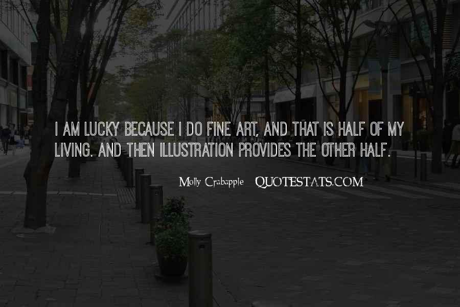 Quotes About Living Art #180566