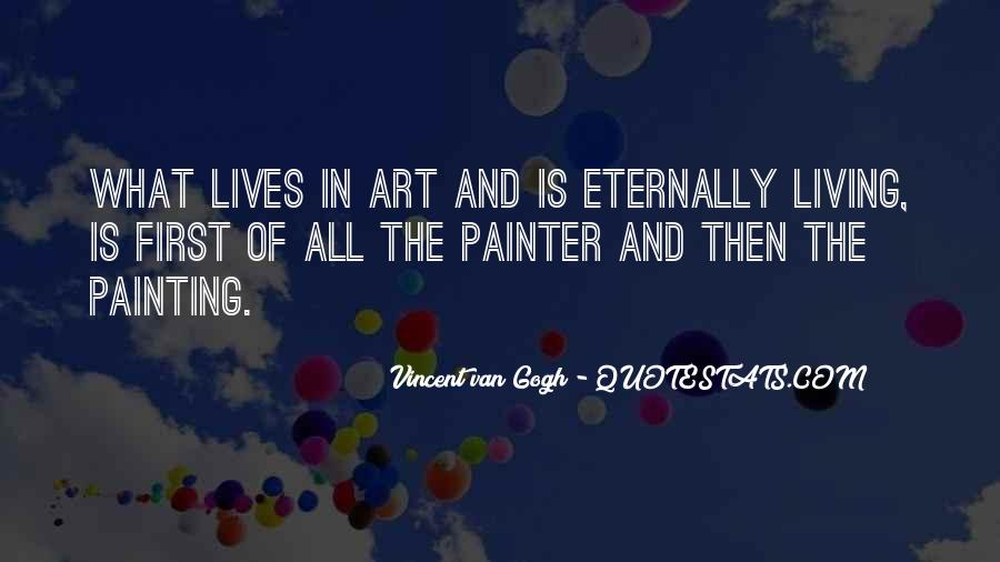 Quotes About Living Art #187180