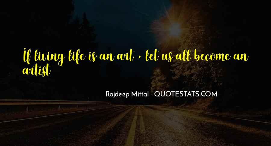 Quotes About Living Art #210843