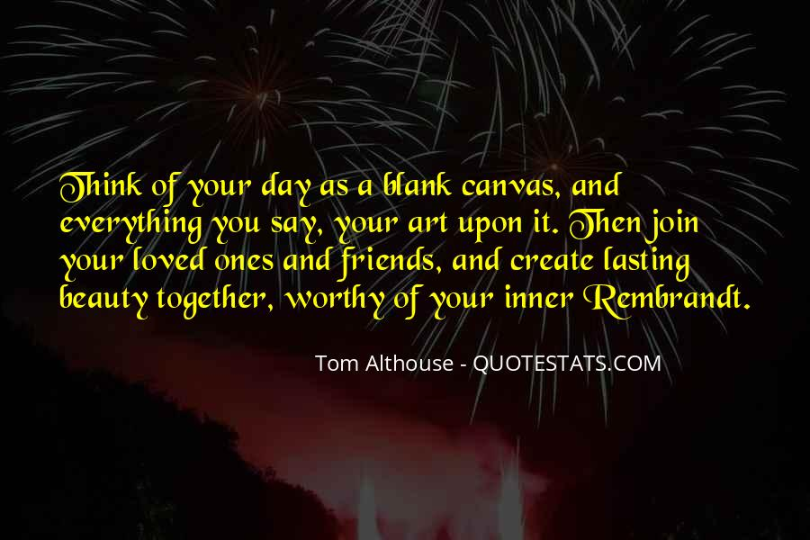 Quotes About Living Art #231405