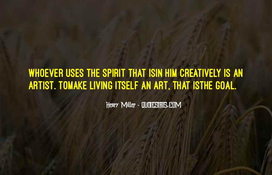Quotes About Living Art #234527