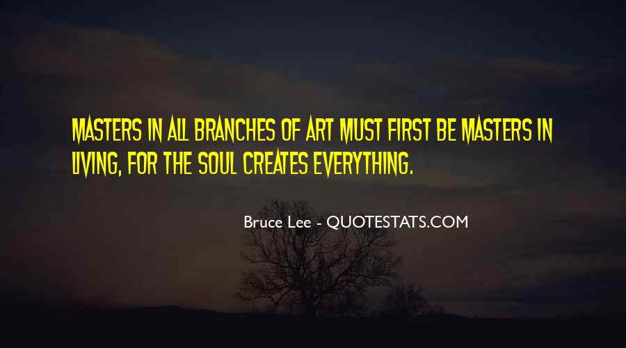 Quotes About Living Art #370047