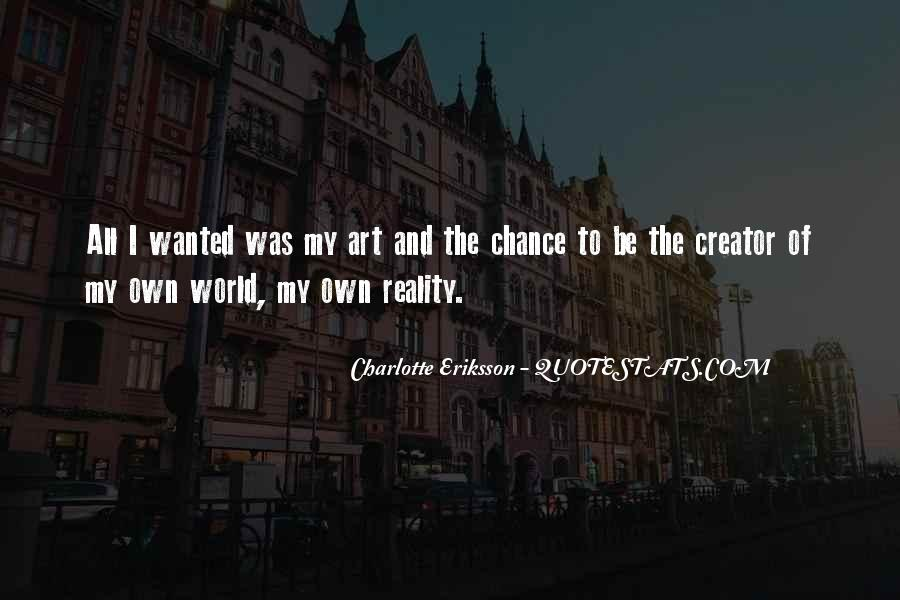 Quotes About Living Art #387900