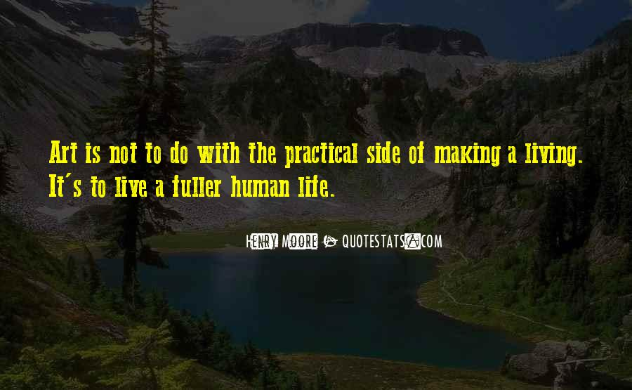 Quotes About Living Art #409497