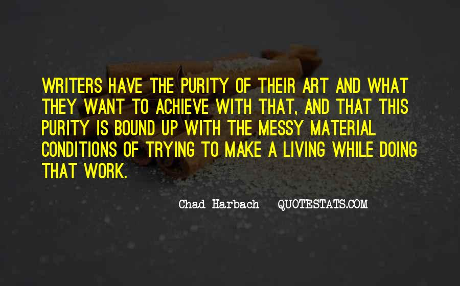 Quotes About Living Art #412341