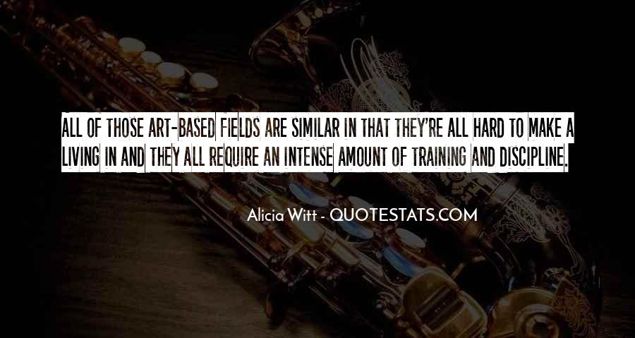 Quotes About Living Art #418900
