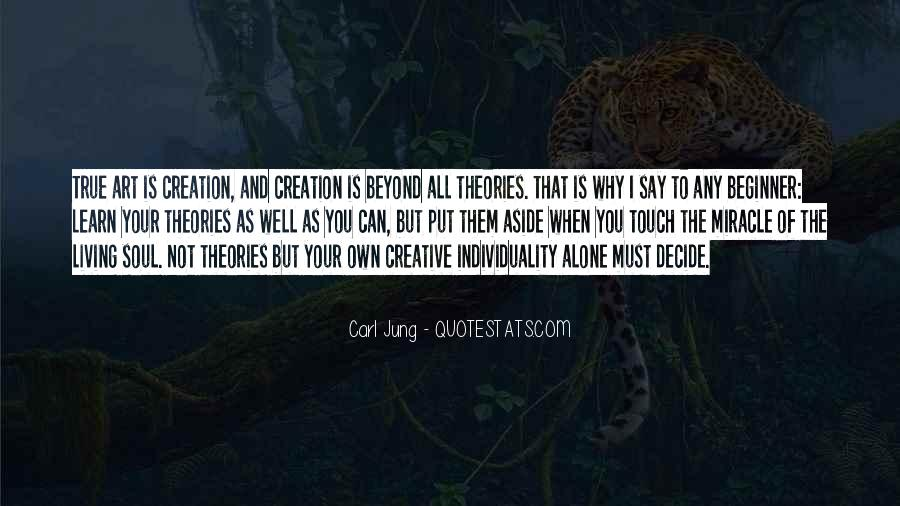 Quotes About Living Art #424728