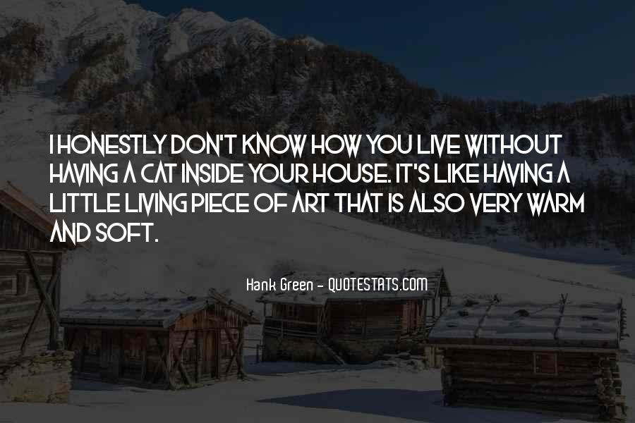 Quotes About Living Art #426658