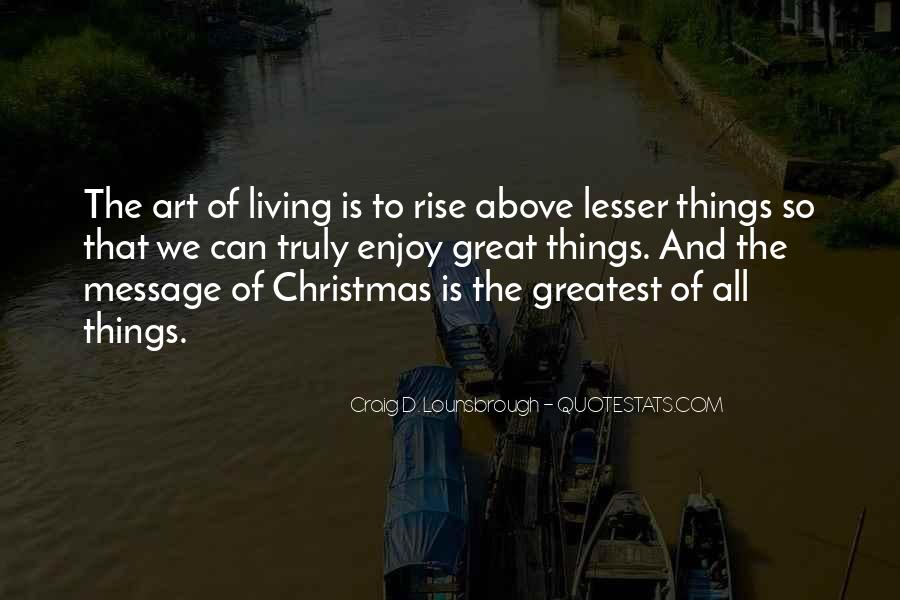 Quotes About Living Art #436458