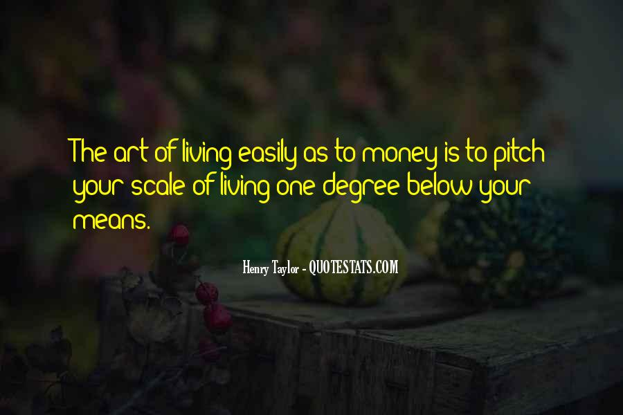 Quotes About Living Art #441875
