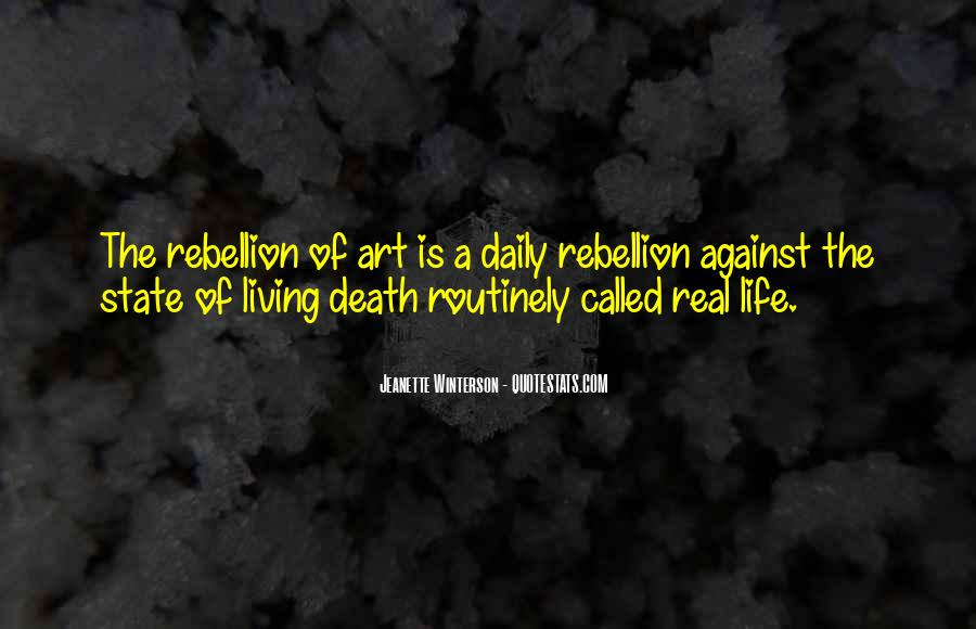 Quotes About Living Art #464427