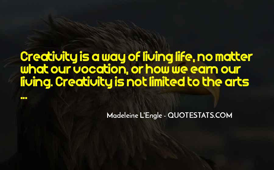 Quotes About Living Art #467591
