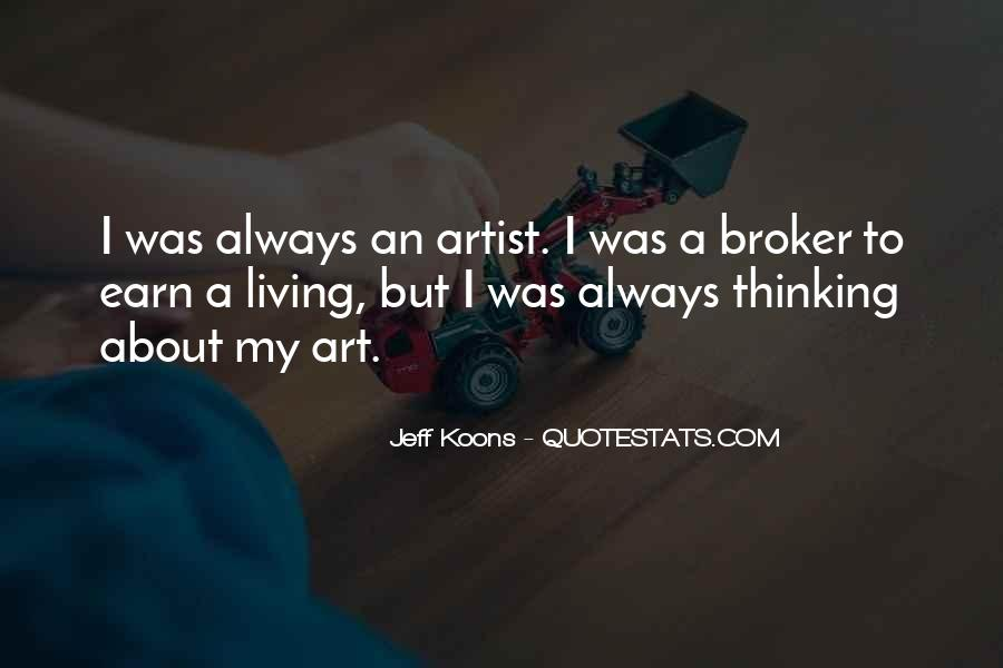Quotes About Living Art #48818