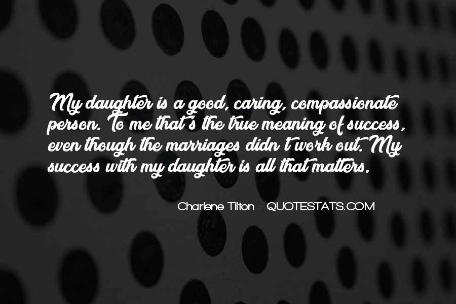 Caring For My Daughter Quotes #1836046