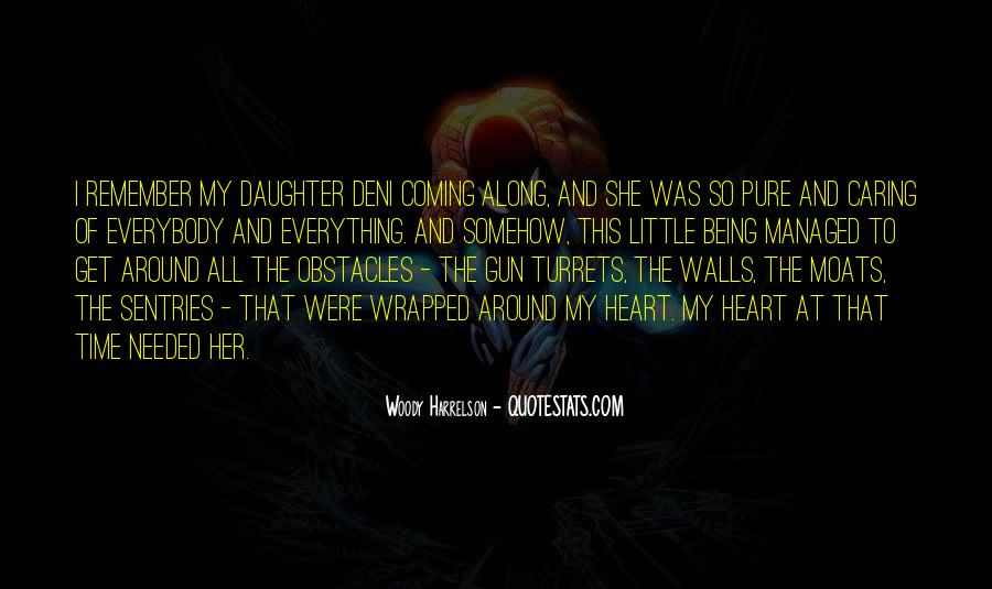 Caring For My Daughter Quotes #313223