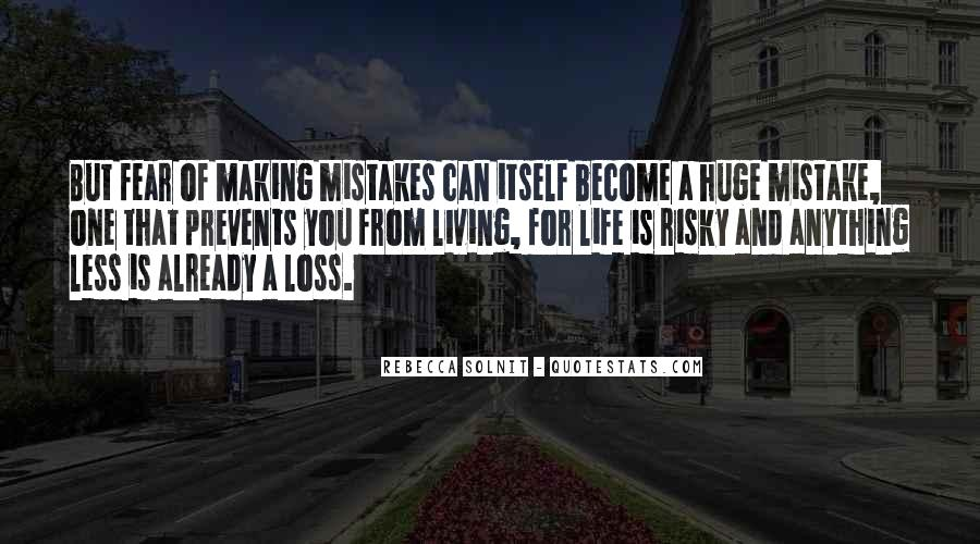 Quotes About Living A Risky Life #1551024
