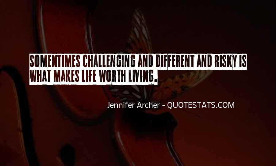 Quotes About Living A Risky Life #496956
