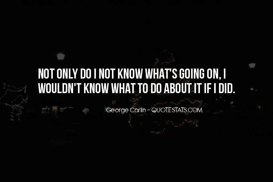 Carlin Quotes #120293