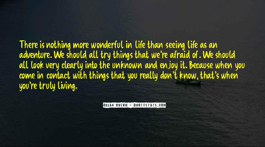 Quotes About Living A Life Of Adventure #1016956