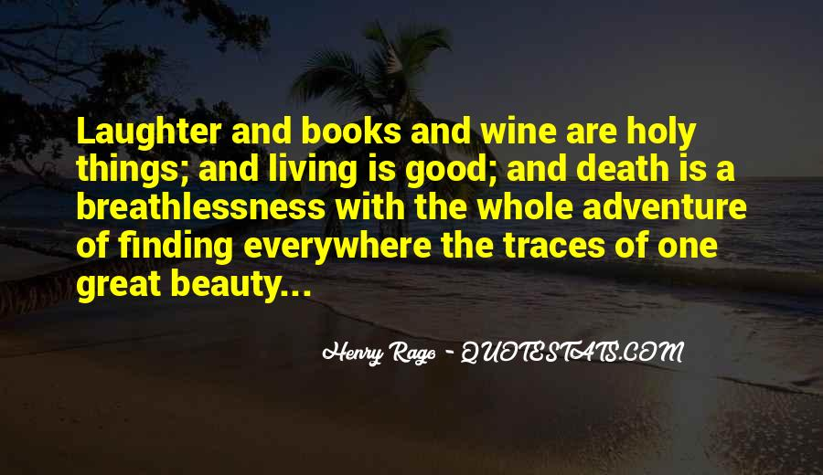 Quotes About Living A Life Of Adventure #1213382