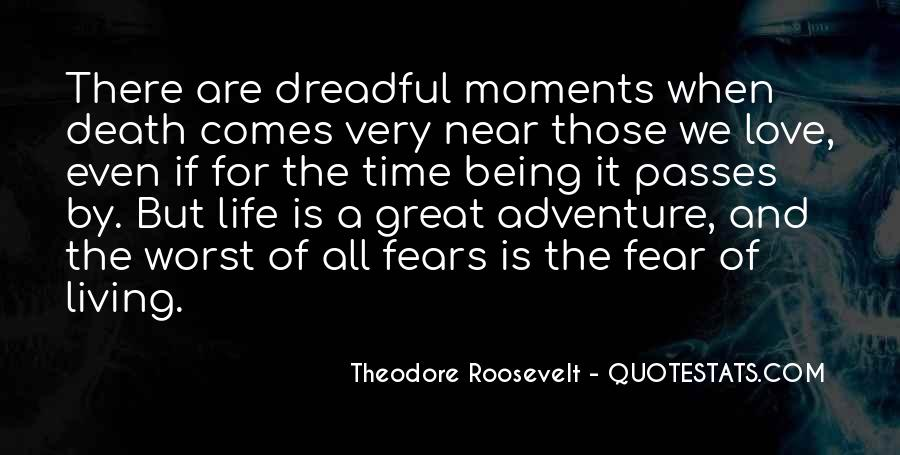 Quotes About Living A Life Of Adventure #336581