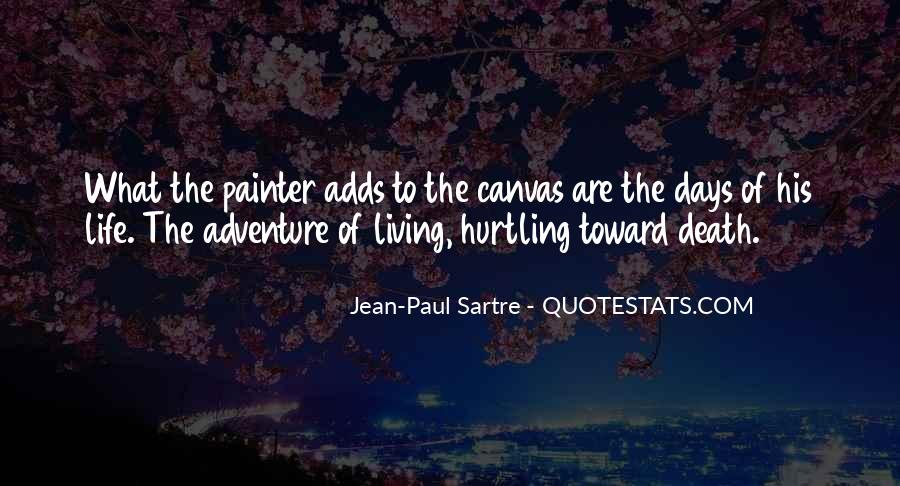 Quotes About Living A Life Of Adventure #345613