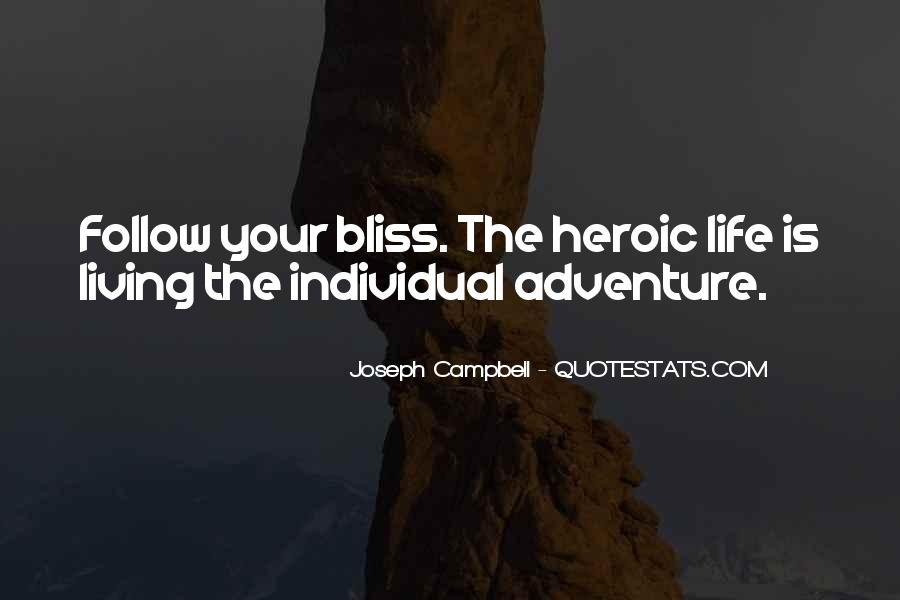 Quotes About Living A Life Of Adventure #583823