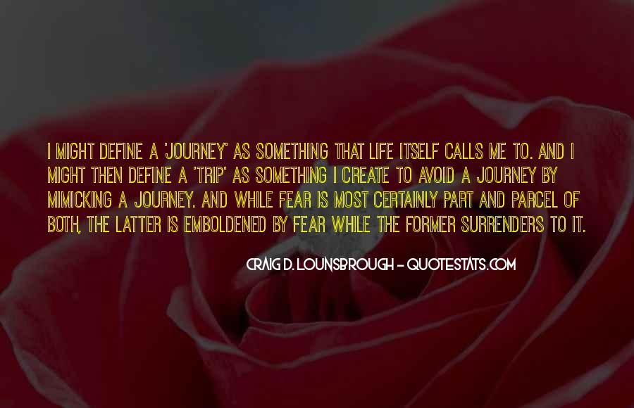 Quotes About Living A Life Of Adventure #644884