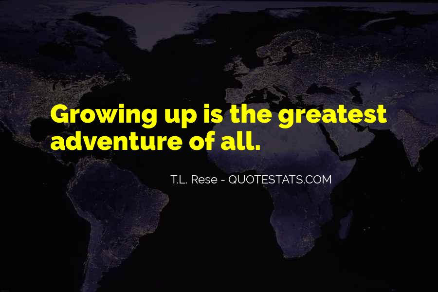 Quotes About Living A Life Of Adventure #696774