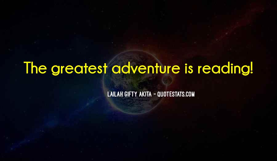 Quotes About Living A Life Of Adventure #828106