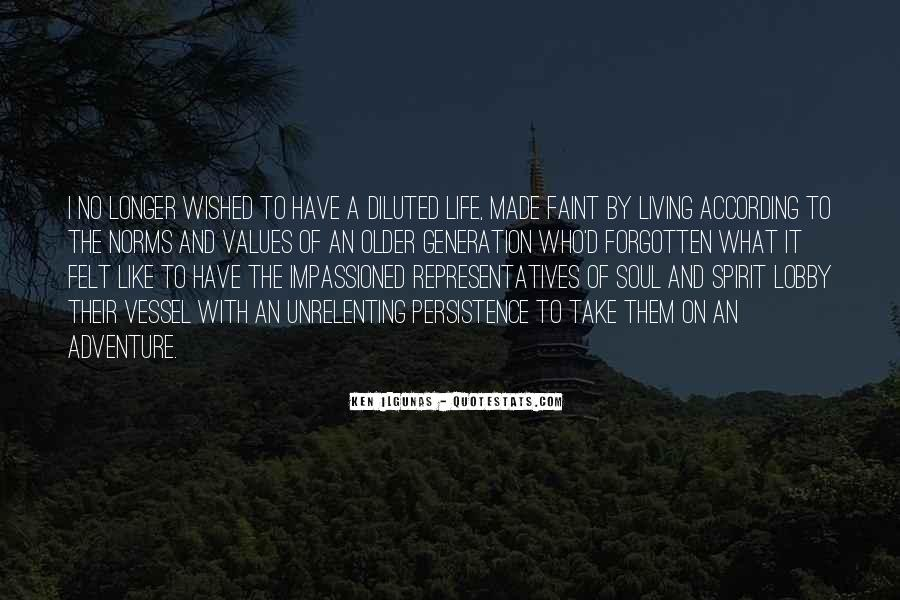 Quotes About Living A Life Of Adventure #847733