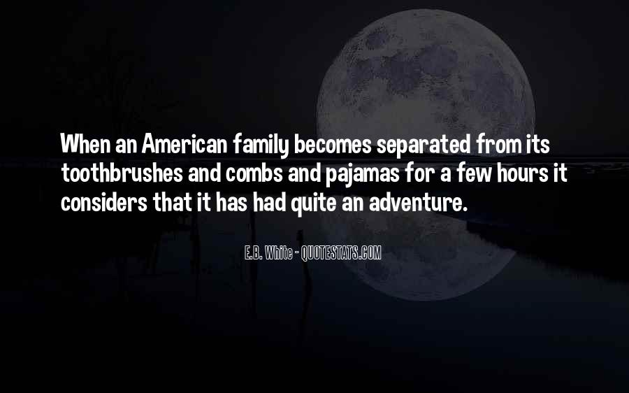 Quotes About Living A Life Of Adventure #871327