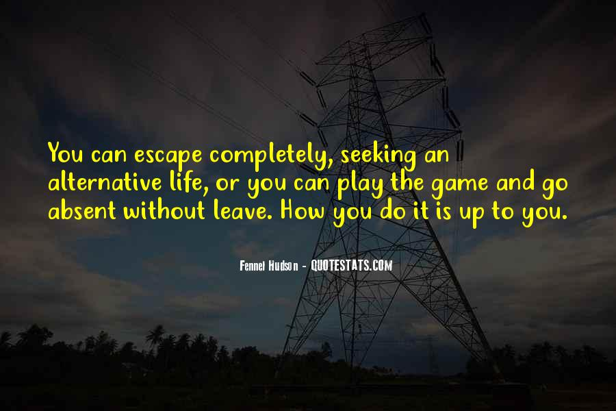 Quotes About Living A Life Of Adventure #980976