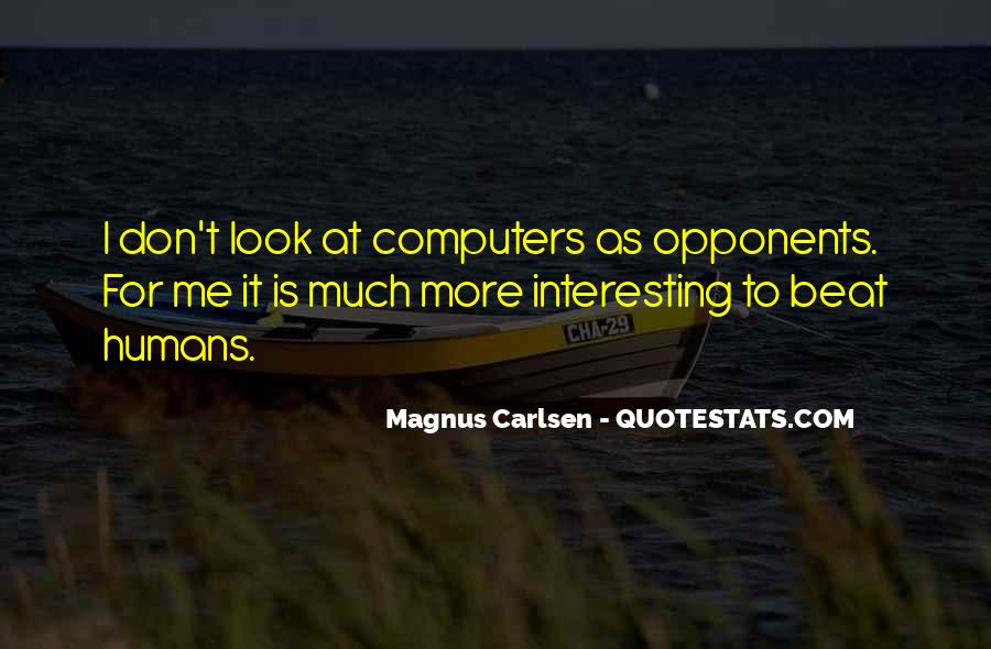 Carlsen Magnus Quotes #1050995