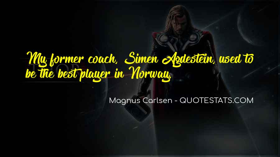 Carlsen Magnus Quotes #1841697