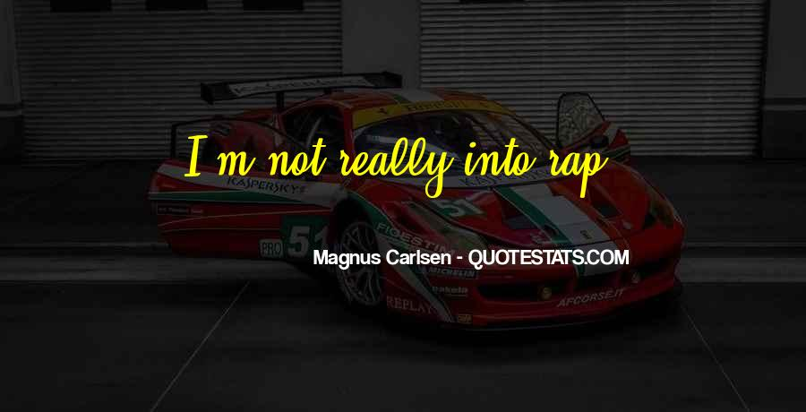 Carlsen Magnus Quotes #788807