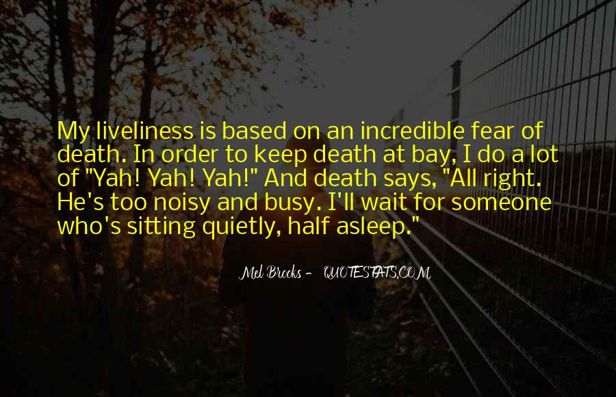 Quotes About Liveliness #1521902