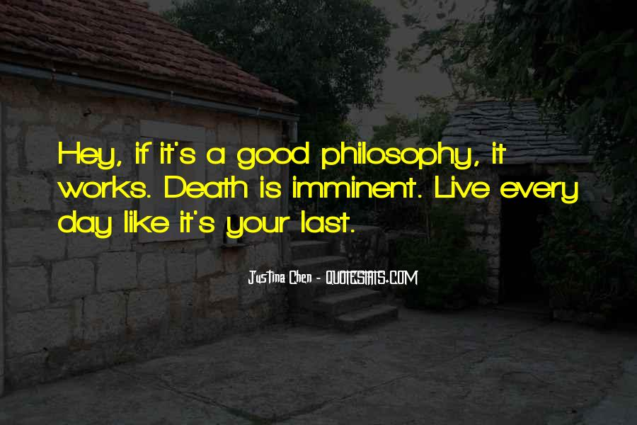 Quotes About Live Each Day Like Your Last #182456