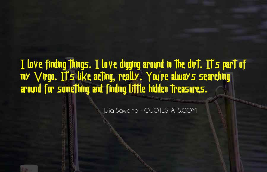 Quotes About Little Treasures #301723