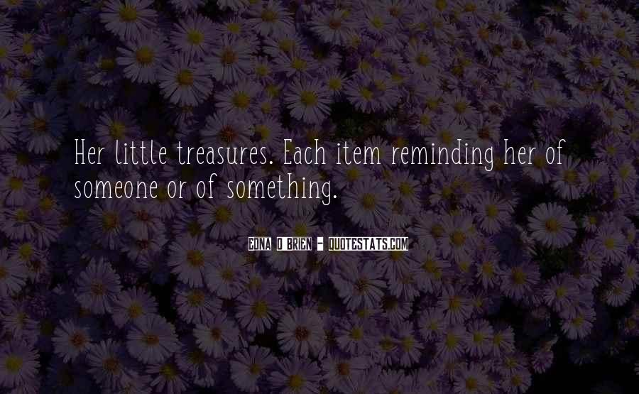 Quotes About Little Treasures #344722