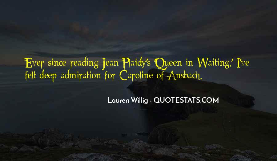Caroline Of Ansbach Quotes #1115843