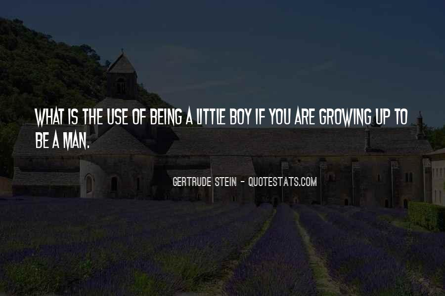 Quotes About Little Boys Growing Up #338513
