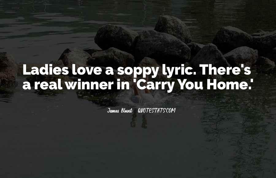 Carry You Home Quotes #1038094