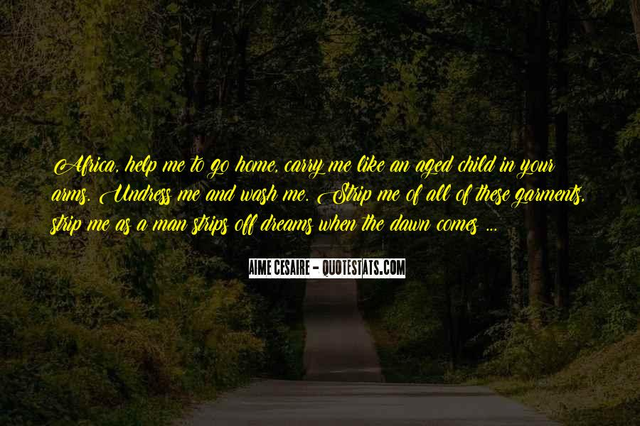 Carry You Home Quotes #265037