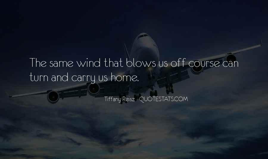 Carry You Home Quotes #660286