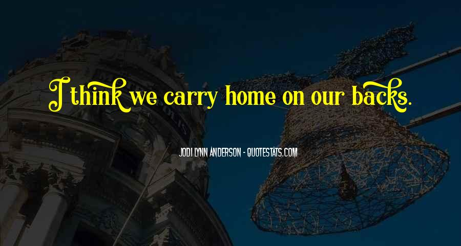 Carry You Home Quotes #850387