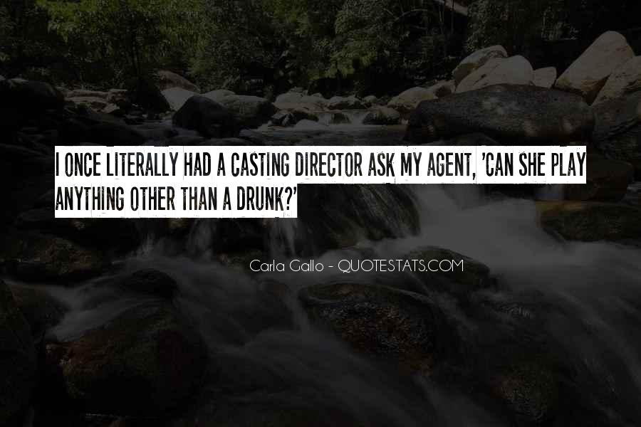 Casting Director Quotes #1240739