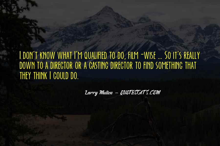 Casting Director Quotes #1679180